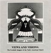 VIEWS AND VISIONS: The Symbolic Imagery of the Native American Church - page 1